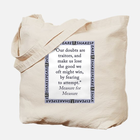 Our Doubts Are Traitors Tote Bag