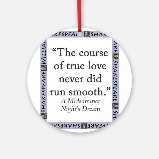 The Course of True Love Round Ornament