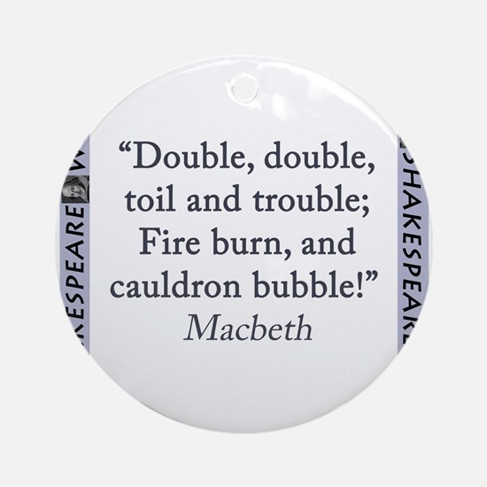 Double, Double, Toil and Trouble Round Ornament