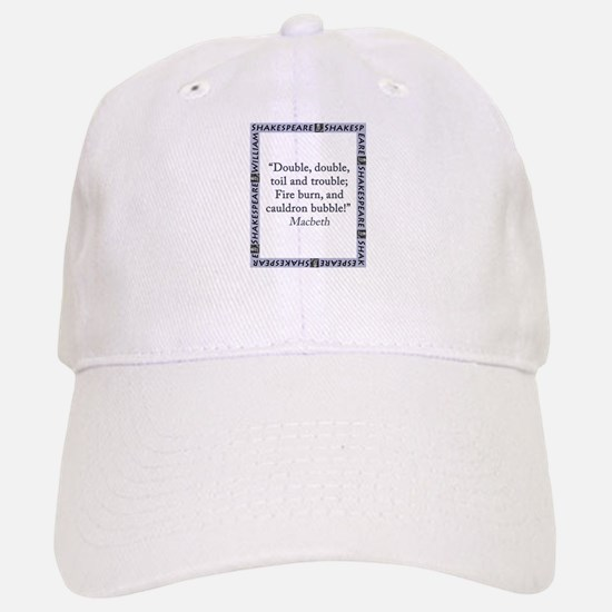 Double, Double, Toil and Trouble Baseball Baseball Baseball Cap