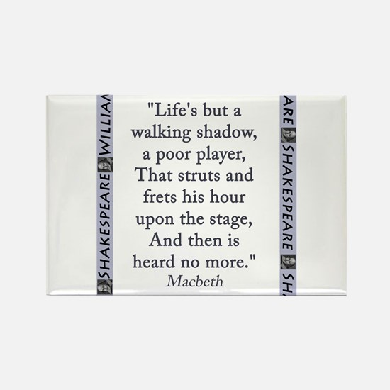 Lifes But a Walking Shadow Magnets