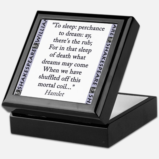 To Sleep: Perchance to Dream Keepsake Box