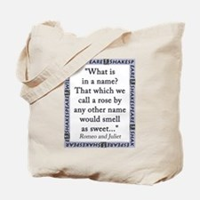 What Is In a Name Tote Bag
