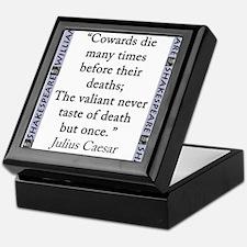 Cowards Die Many Times Keepsake Box