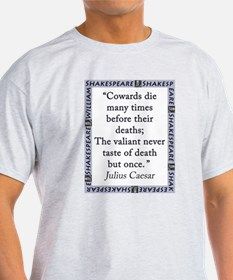 Cowards Die Many Times T-Shirt