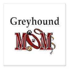 """Greyhound Mom Square Car Magnet 3"""" x 3"""""""