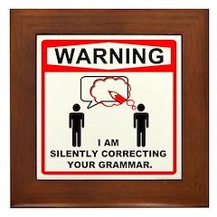 Warning: I am silently correcting your grammar. Fr