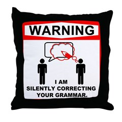Warning: I am silently correcting your grammar. Th