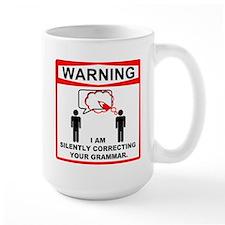Warning: I am silently correcting your grammar. La