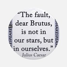 The Fault, Dear Brutus, Is Not In Our Stars Round