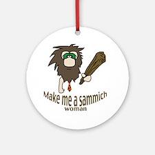 Caveman sammich Ornament (Round)