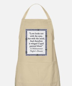 Love Looks Not With The Eyes Light Apron