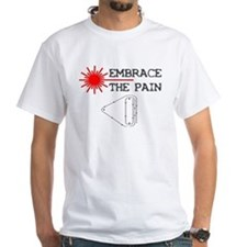 Embrace the Pain - Laser Course T-Shirt