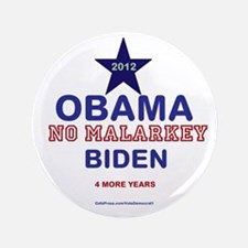 "Obama Biden 2012 NO MALARKEY 3.5"" Button"