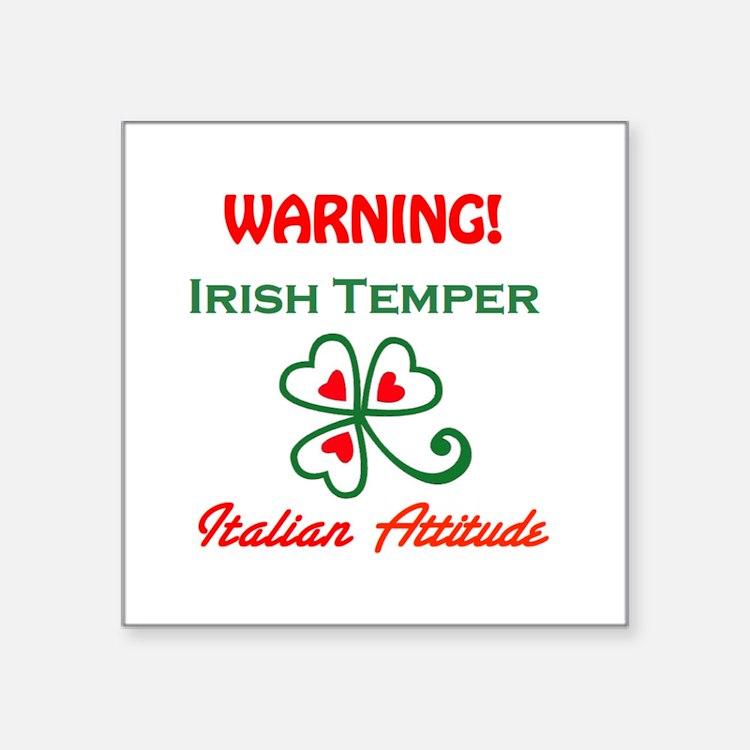 """Irish Temper Italian Attitude Square Sticker 3"""" x"""