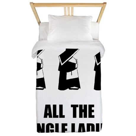 All The Single Ladies Twin Duvet