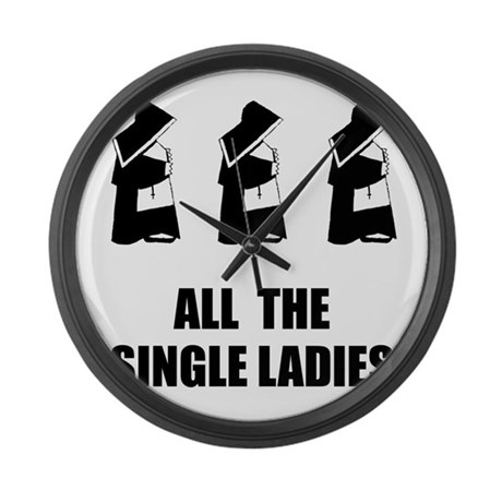 All The Single Ladies Large Wall Clock