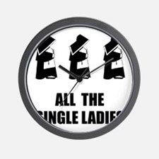 All The Single Ladies Wall Clock