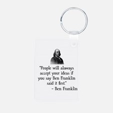 Ben Franklin Funny Quote Keychains