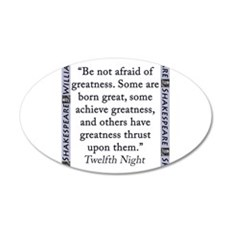 Be Not Afraid of Greatness Wall Decal