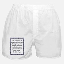 Be Not Afraid of Greatness Boxer Shorts