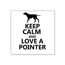 Keep Calm and Love A Pointer T-shirt Square Sticke