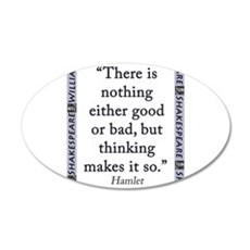 There Is Nothing Either Good Or Bad Wall Decal