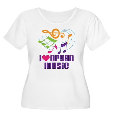 I Love Organ Music Women's Plus Size Scoop Neck T-