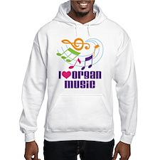 I Love Organ Music Hoodie
