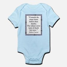 Cowards Die Many Times Infant Bodysuit