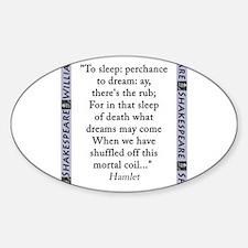 To Sleep: Perchance to Dream Sticker (Oval)