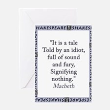 It Is a Tale Told By An Idiot Greeting Card