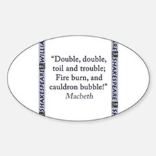 Double, Double, Toil and Trouble Sticker (Oval)