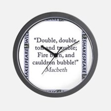 Double, Double, Toil and Trouble Wall Clock
