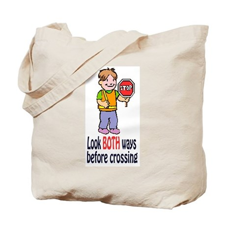 LOOK BOTH WAYS Tote Bag