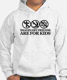 Imaginary friends are for kids Hoodie