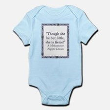 Though She Be But Little Infant Bodysuit
