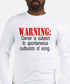 Warning:  Owner subject to sp Long Sleeve T-Shirt
