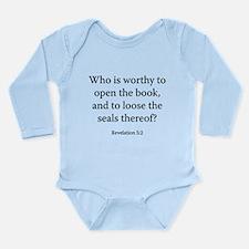 Revelation 5:2 Long Sleeve Infant Bodysuit