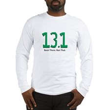 13.1 Been there. Ran that. Long Sleeve T-Shirt