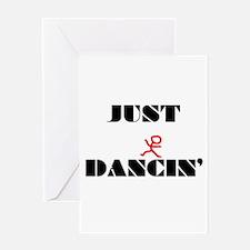 Just Dancin Greeting Card