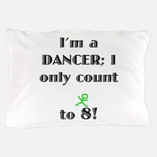 Only Count To 8 Pillow Case