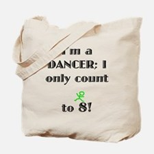 Only Count To 8 Tote Bag