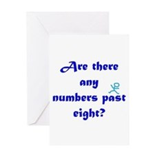 Numbers Past Eight Greeting Card