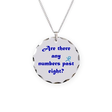 Numbers Past Eight Necklace Circle Charm