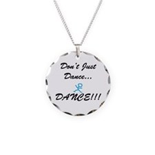 Don't Just Dance Necklace Circle Charm