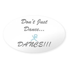 Don't Just Dance Decal
