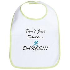 Don't Just Dance Bib