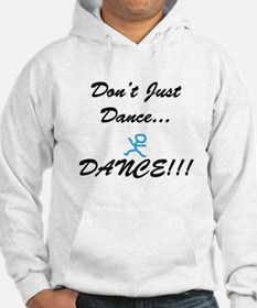 Don't Just Dance Hoodie