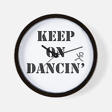 Keep On Dancin Wall Clock